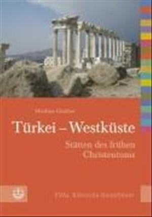 Türkei - Westküste: Stätten des frühen Christentums   Cover
