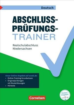 Abschlussprüfungstrainer Deutsch - Niedersachsen: 10. Schuljahr - Realschulabschluss: Arbeitsheft mit Lösungen und Online-Training Grundwissen | Cover