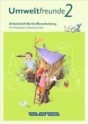 Umweltfreunde - Berlin/Brandenburg - Ausgabe 2016: 2. Schuljahr - Arbeitsheft: Mit Wegweiser Arbeitstechniken   Cover