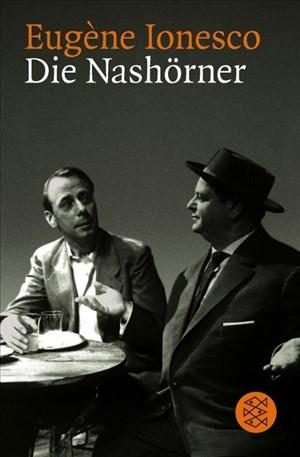 Die Nashörner. Schauspiel in drei Akten. | Cover