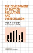 The Development of Emotion Regulation and Dysregulation (Cambridge Studies in Social and Emotional Development)