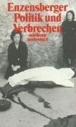 Politik und Verbrechen: Neun Beiträge (suhrkamp taschenbuch)