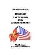 Zwischen Hakenkreuz und Sternenbanner (Book on Demand)