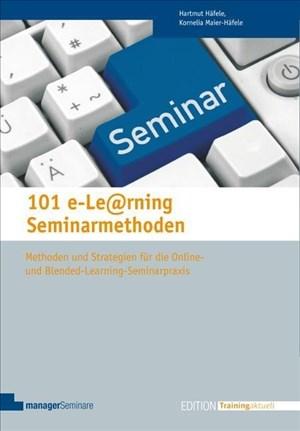 101 e-Learning Seminarmethoden (Edition Training aktuell) | Cover