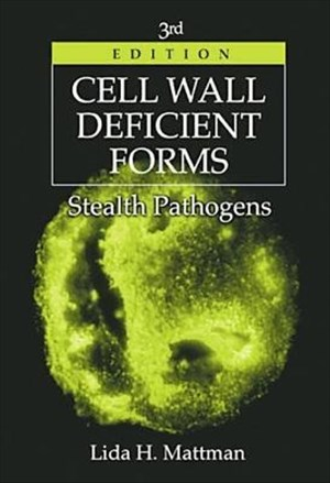 Cell Wall Deficient Forms: Stealth Pathogens | Cover