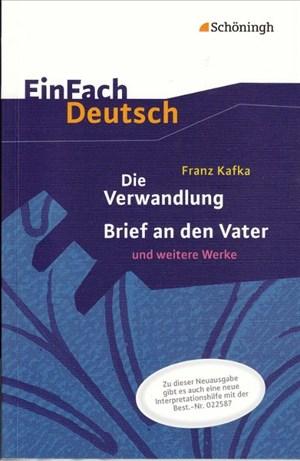 EinFach Deutsch Textausgaben: Franz Kafka: Die Verwandlung, Brief an den Vater und weitere Werke - Neubearbeitung: Gymnasiale Oberstufe | Cover