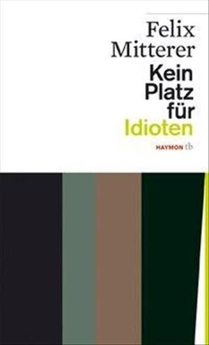 Kein Platz für Idioten (HAYMON TASCHENBUCH) | Cover