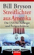 Streiflichter aus Amerika: Die USA für Anfänger und Fortgeschrittene