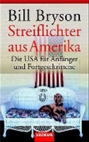 Streiflichter aus Amerika: Die USA für Anfänger und Fortgeschrittene | Cover