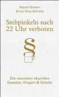 Stehpinkeln nach 22 Uhr verboten: Die neuesten skurrilen Gesetze, Klagen & Urteile