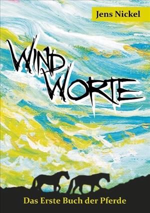 Windworte: Das Erste Buch der Pferde | Cover