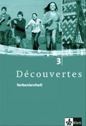 Découvertes 3: Verbenlernheft 3. Lernjahr (Découvertes. Ausgabe ab 2004) | Cover