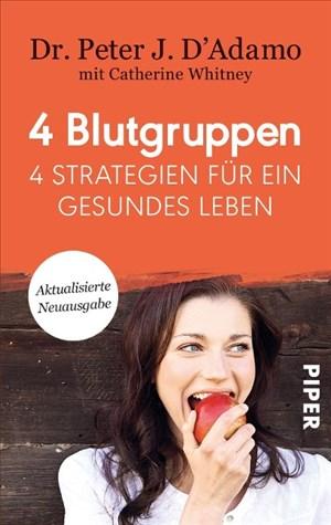 4 Blutgruppen - 4 Strategien für ein gesundes Leben: Mit Rezeptteil | Cover
