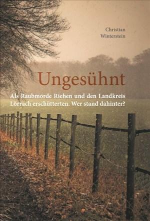Ungesühnt: Als Raubmorde Riehen und den Landkreis Lörrach erschütterten. Wer stand dahinter?   Cover