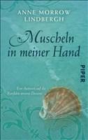 Muscheln in meiner Hand: Eine Antwort auf die Konflikte unseres Daseins