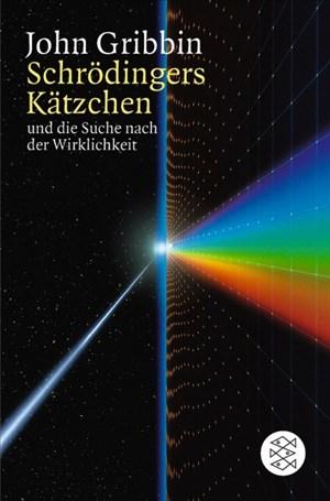 Schrödingers Kätzchen und die Suche nach der Wirklichkeit   Cover
