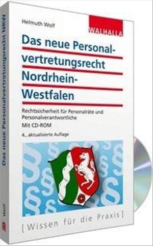 Personalvertretungsrecht Nordrhein-Westfalen (mit CD-ROM): Erläuterungen - Rechtsprechung - Vorschriften - Vordrucke - Musterschreiben | Cover