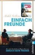Einfach Freunde: Die wahre Geschichte des Pflegers Driss aus »Ziemlich beste Freunde«
