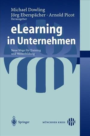 eLearning in Unternehmen: Neue Wege für Training und Weiterbildung (German Edition) | Cover