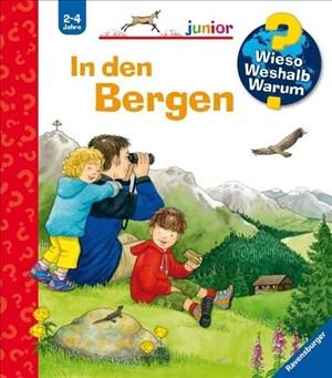 Wieso? Weshalb? Warum? junior: In den Bergen (Band 42) (Wieso? Weshalb? Warum? junior, 42)   Cover