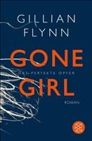 Gone Girl - Das perfekte Opfer: Roman