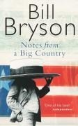 Notes From A Big Country: Journey Into the American Dream (Bryson)