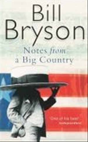 Notes From A Big Country: Journey Into the American Dream (Bryson) | Cover