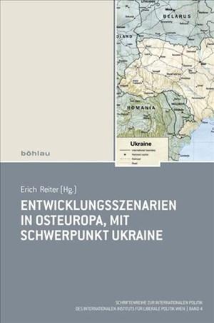 Entwicklungsszenarien in Osteuropa, mit Schwerpunkt Ukraine (Schriftenreihe zur Internationalen Politik) | Cover
