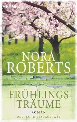 Frühlingsträume: Roman (Der Jahreszeitenzyklus, Band 1) | Cover
