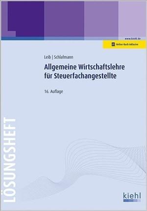 Allgemeine Wirtschaftslehre für Steuerfachangestellte - Lösungsheft | Cover