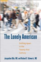 The Lonely American: Drifting Apart in the Twenty-first Century