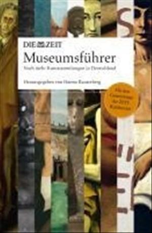 ZEIT Museumsführer: Die schönsten Kunstsammlungen - noch mehr Entdeckungen | Cover