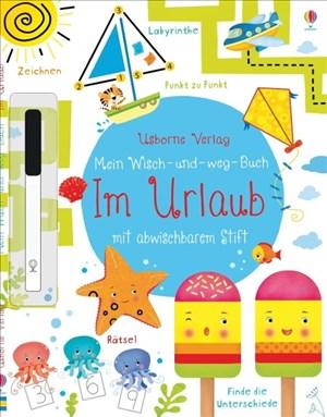 Mein Wisch-und-weg-Buch: Im Urlaub: mit abwischbarem Stift | Cover