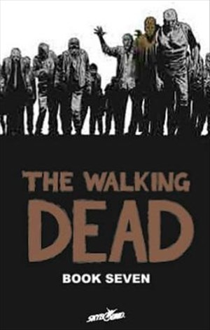 The Walking Dead Book 7 | Cover
