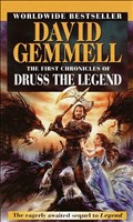 The First Chronicles of Druss the Legend (Drenai Saga, Band 6)