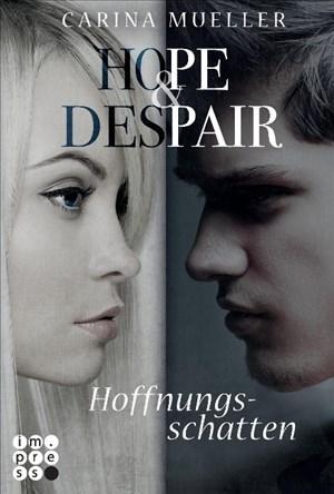 Hope & Despair 1: Hoffnungsschatten (1) | Cover