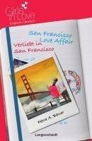 San Francisco Love Affair - Verliebt in San Francisco (Girls in Love)