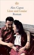 Léon und Louise: Roman