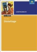 Texte.Medien: Renate Welsh: Disteltage: Lesetagebuch