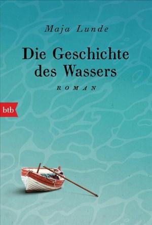 Die Geschichte des Wassers: Roman | Cover