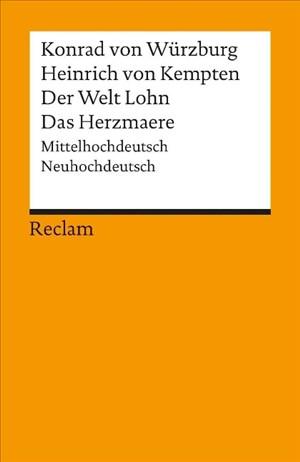 Heinrich von Kempten /Der Welt Lohn /Das Herzmaere: Mittelhochdt. /Neuhochdt. (Reclams Universal-Bibliothek)   Cover
