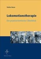 Lokomotionstherapie: Ein praxisorientierter Überblick