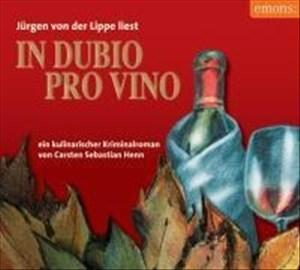 In dubio pro vino: Ein kulinarischer Kriminalroman (Julius Eichendorff) | Cover