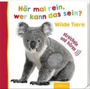 Hör mal rein, wer kann das sein? Wilde Tiere (Foto-Streichel-Soundbuch) | Cover