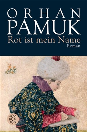 Rot ist mein Name: Roman | Cover