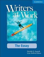 Writers at Work: The Essay Student's Book: The Essay