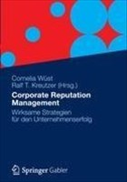 Corporate Reputation Management: Wirksame Strategien für den Unternehmenserfolg
