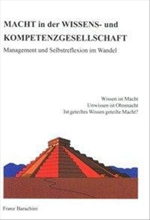 MACHT in der WISSENS- und KOMPETENZGESELLSCHAFT: Management und Selbstreflexion im Wandel (Berichte aus der Sozialwissenschaft)   Cover
