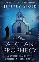 An Aegean Prophecy: Number 3 in series (Chief Inspector Andreas Kaldis Mystery, Band 3)