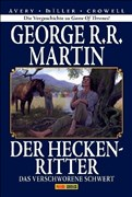 George R. R. Martin: Der Heckenritter Graphic Novel, Bd. 2 - Collectors Edition: Das verschworene Schwert